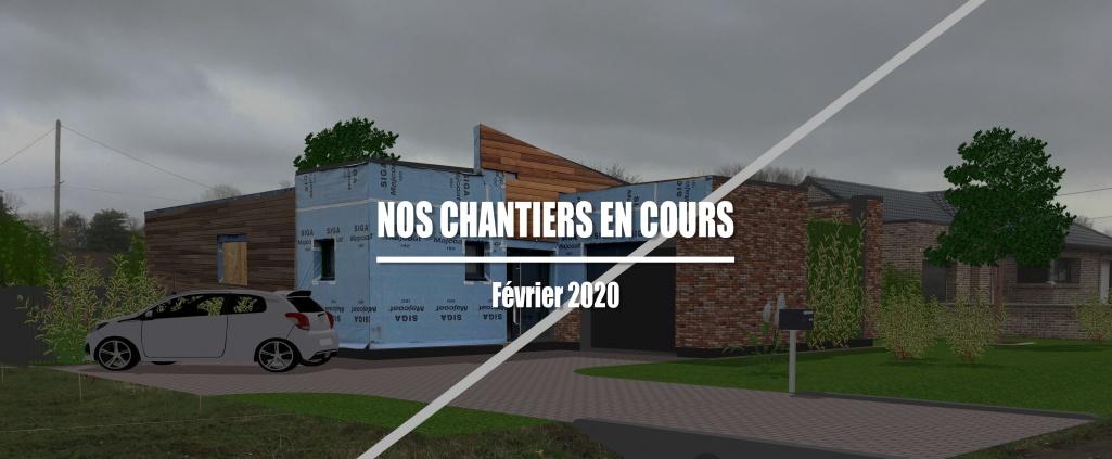 Chantiers en cours : Février 2020